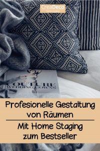 Profesionelle Gestaltung mit Home Staging