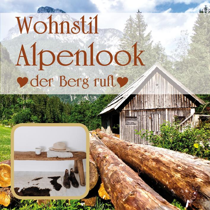 Wohnstil Alpenlook – hol dir den Hüttenzauber nach Hause