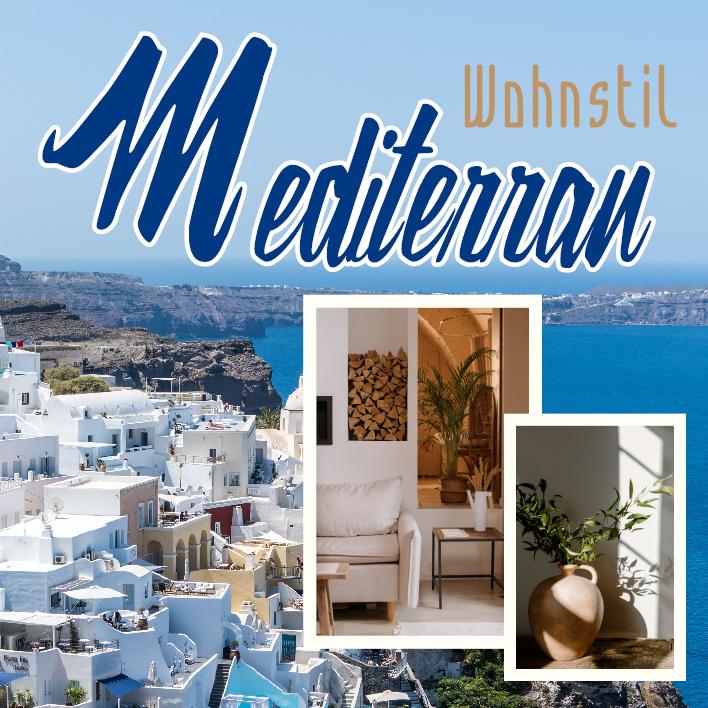 Mediterran einrichten Wohnstil Einrichtung