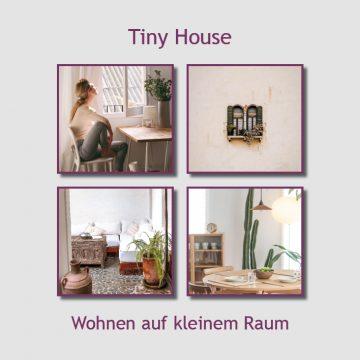 Tiny House leben auf kleinem Raum